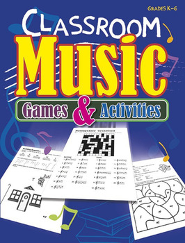 Classroom Music Games and Activities