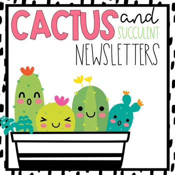 Classroom Newsletter Cactus Themed