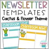Classroom Newsletter Templates Cactus & Flower Theme EDITABLE