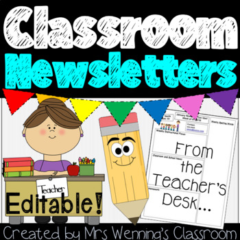 Classroom Newsletter and Reminder Notes Templates Pack!