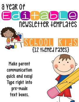 Editable Newsletter Templates (12 included): School Kids Theme