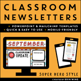 Classroom Newsletters Super Hero Style: Editable Templates