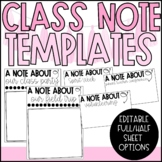 Classroom Note Templates/Reminder Notes  - Editable
