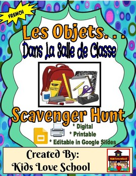 Classroom Object Scavenger Hunt--In FRENCH !