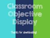 Classroom Objective Display
