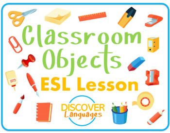 Classroom Objects ESL PPT by Discover English | Teachers Pay