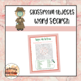 Classroom Objects / Los Objetos en la Sala de Clase Word Search
