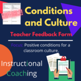 Classroom Observation Feedback Form: Conditions and Culture