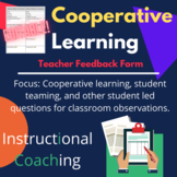 Classroom Observation Feedback Form: Cooperative Learning/