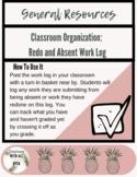 Classroom Organization: Absent and Redo Work Log