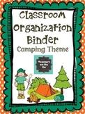 Classroom Organization Binder {Camping Theme}