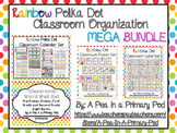 Classroom Organization and Decor Theme Bundle - Rainbow Dot