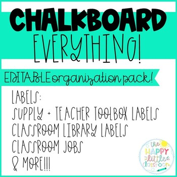 Chalkboard-themed Classroom Organization! Editable labels available!