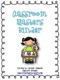 Classroom Organization: Classroom Masters Binder