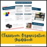 Classroom Organization Guidebook