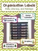 Classroom Organization Labels: Math, Literacy, and Holidays