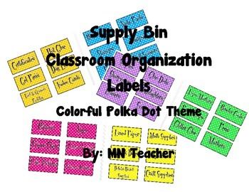 Classroom Organization-Supply Bin Labels in Colorful Polka dots