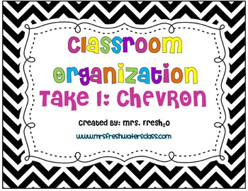 Classroom Organization Take 1 CHEVRON