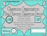 Classroom Organization~ Teal Chevron Classroom Decor
