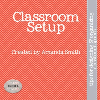 Classroom Setup: Tips for Designing & Organizing Your Classroom