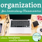 Classroom Organization for Secondary Teachers