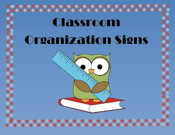 Classroom Organizational Signs