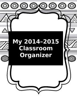 Classroom Organizer for 2014 - 2015 School Year