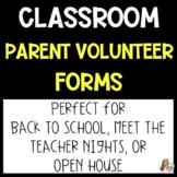 Classroom Parent Volunteer Form