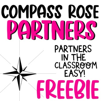Classroom Partners Made easy! Compass Rose Partners