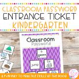 Entrance Tickets and Classroom Password Set: Kindergarten Edition