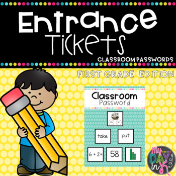 Entrance Ticket and Classroom Password Set: First Grade Edition