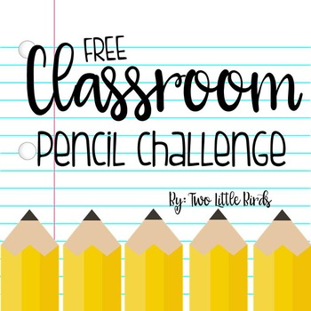 Classroom Pencil Challenge