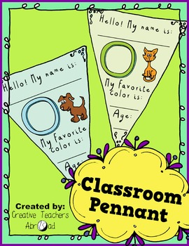 Classroom Pennant - First day of school activity! Color and B&W!