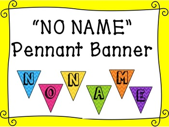 FREEBIE Classroom Pennant Banner - No Name