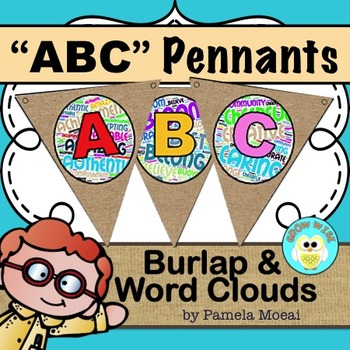 Classroom Pennants - ABC Burlap and Word Clouds