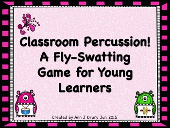 Classroom Percussion! A Fly-Swatting Listening Game for Young Learners