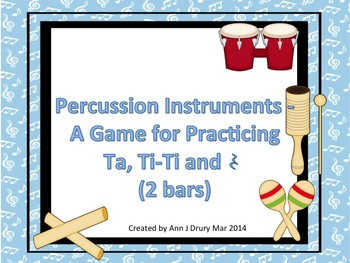 Classroom Percussion - A Game for Practicing Ta, Ti-Ti and Z (2 bars)