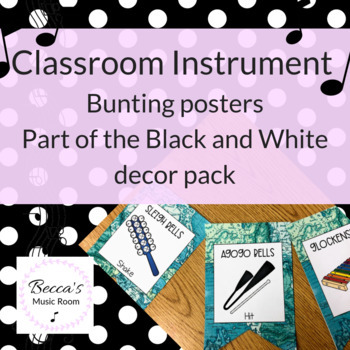 Classroom Instrument Bunting   Black and White Music Class Decor