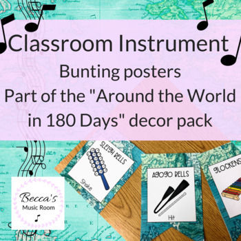 Classroom Instrument Bunting | World Map/Travel Theme Music Class Decor