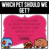 Opinion Writing Unit | Grades K-3 | Which Pet Should We Get?