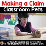 Classroom Pets: Persuasive/Opinion Writing (Make a Claim 3rd-6th grades)