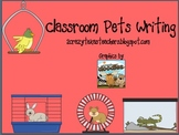 Classroom Pets Writing Packet & Reader
