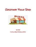 Classroom Pizza Shop (Fractions)
