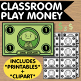 Classroom Play Money - Printables + Clip Art