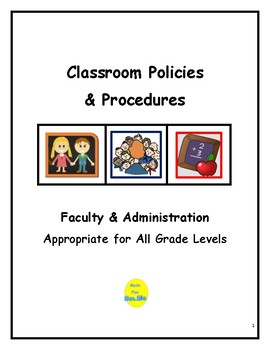 Classroom Policies and Procedures