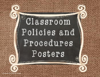 Classroom Policies and Procedures Posters- Burlap Version