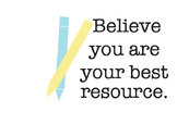 Classroom Poster: Believe You Are Your Best Resource