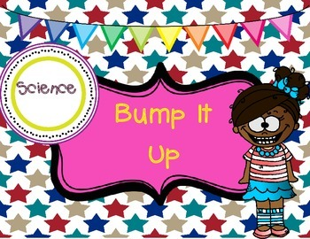 Classroom Poster: Bump It Up Science Poster