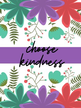 Classroom Poster: Choose Kindness