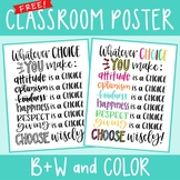 Classroom Poster - Choose Wisely - 11 x 14 [FREE!]